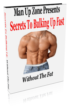 Secrets to Bulking up Fast